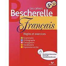 Les cahiers Bescherelle français 5e : 12/13 ans