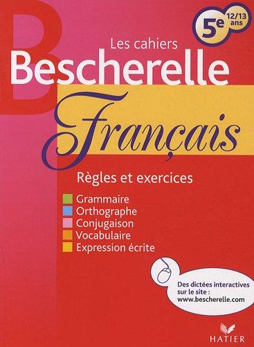 les-cahiers-bescherelle-franais-5e-12-13-ans