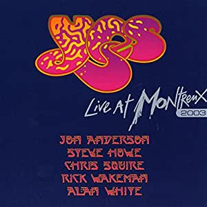Yes : Live at Montreux, 2003