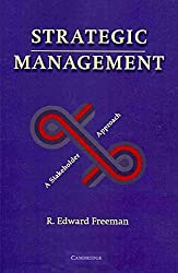 [(Strategic Management : A Stakeholder Approach)] [By (author) R. Edward Freeman] published on (March, 2010)