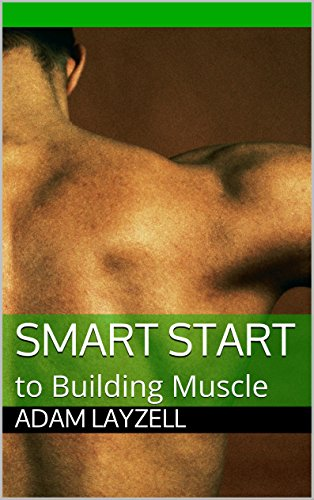 smart-start-to-building-muscle-english-edition