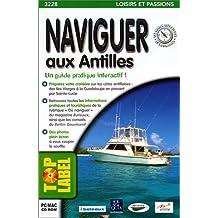 Naviguer aux Antilles