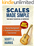 Guitar: Scales Made Simple: Step-by-Step Approach to Positions & Patterns Essential to Music & Fretboard Theory; Straightforward Exercises & Diagrams to ... Guitar Lessons Book 2) (English Edition)