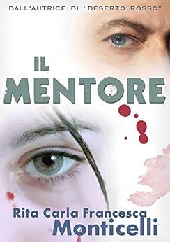 Il mentore (Detective Eric Shaw Vol. 1) di [Monticelli, Rita Carla Francesca]