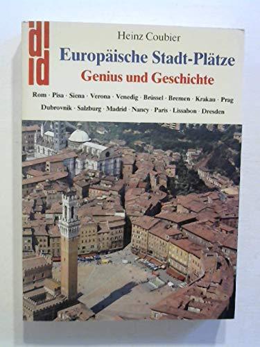 Europäische Stadt - Plätze. Genius und Geschichte