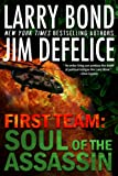 First Team: Soul of the Assassin (The First Team Series Book 4)