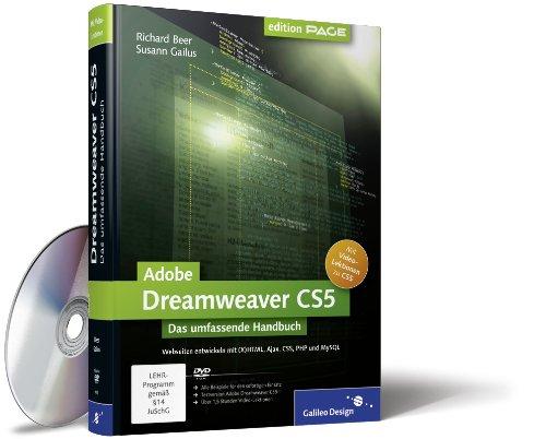 Adobe Dreamweaver CS5: Webseiten programmieren und gestalten mit (X) HTML, Ajax, CSS, PHP und MySQL (Galileo Design)