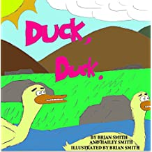 Duck, Duck.: (Also known as Duck-Duck) (English Edition)