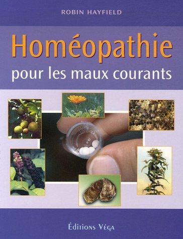 Homéopathie : Pour les maux courants