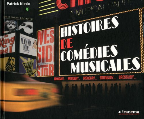 Histoires de Comédies Musicales