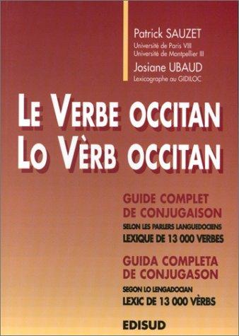 Le verbe occitan. Guide complet de conjugaison