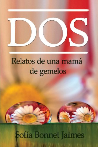 Dos (Spanish Edition)