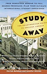 Study Away: The Unauthorized Guide to College Abroad by Mariah Balaban (2003-10-14)