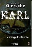 Karl  -ausgeliefert von Bernhard Giersche