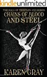 Chains of Blood and Steel: The Saga o...