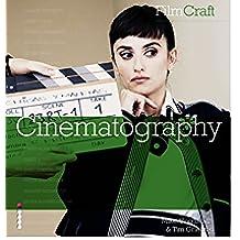 FilmCraft: Cinematography (English Edition)