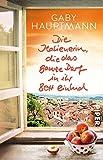 Die Italienerin, die das ganze Dorf in ihr Bett einlud: Roman - Gaby Hauptmann