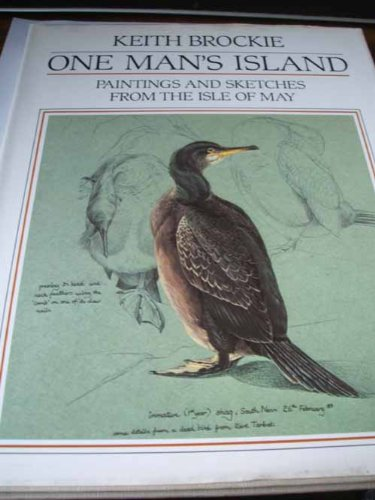 One Man's Island: Paintings and Sketches from the Isle of May por Keith Brockie