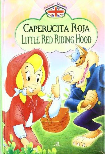 Caperucita roja/Little Red Riding Hood par Equipo Editorial