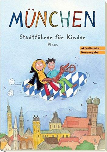 München. Stadtführer für Kinder