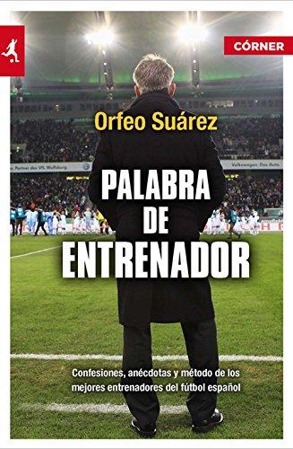 Palabra de entrenador (Deportes (corner)) por Orfeo Suárez