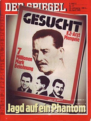 Der Spiegel Nr. 17/1985 22.04.1985 Jagd auf ein Phantom