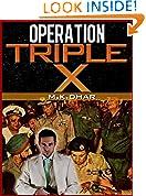 #3: OPERATION TRIPLE X:  A REAL SPY STORY