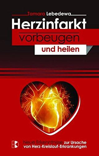 Herzkrankheiten vorbeugen und heilen: Neue Erkenntnisse zur Ursache von Herz-Kreislauf-Erkrankungen
