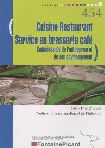 Cuisine Restaurant Service en brasserie café CAP 1e et 2e année : Connaissance de l'entreprise et de son environnement