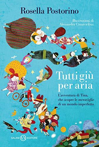 Tutti giù per aria (Italian Edition)
