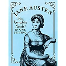 Jane Austen: The Complete Novels in One Sitting (Miniature Editions)