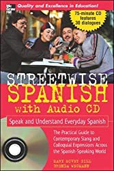 Streetwise Spanish (Book + 1CD): Speak and Understand Colloquial Spanish (Streetwise!Series)