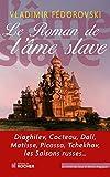 Le Roman de l'âme slave (French Edition)