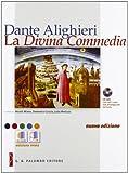 Dante Alighieri. La Divina Commedia. Per le Scuole superiori. Con CD-ROM. Con espansione online