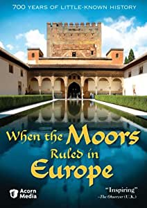 When the Moors Ruled in Europe [DVD] [Region 1] [US Import] [NTSC]