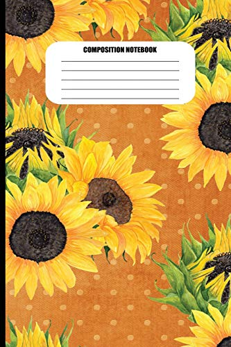 Composition Notebook: Painted Sunflowers (100 Pages, College Ruled) -