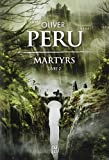 Martyrs, Tome 2 :