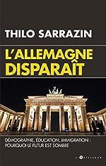 L'Allemagne disparait de Thilo Sarrazin