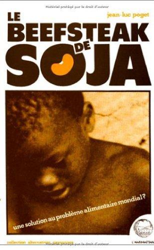 Beefsteack de soja : une solution au probleme