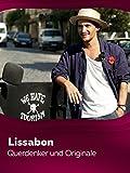 Lissabon - Querdenker und Originale