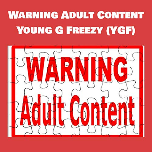 Warning Adult Content [Explicit]