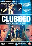 Clubbed [2009] [DVD]