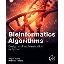 Bioinformatics Algorithms: Design and Implementation in Python