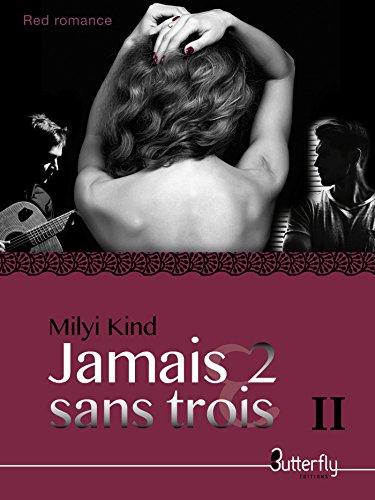 Jamais 2 sans TROIS II (French Edition)
