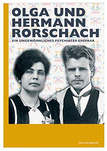 Preisvergleich Produktbild Olga und Hermann Rorschach: Ein ungewöhnliches Psychiater-Ehepaar