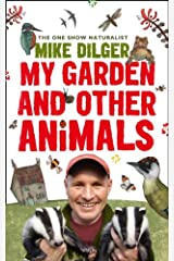 My Garden and Other Animals Kindle Edition