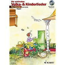 Die schönsten Volks- und Kinderlieder: sehr leicht bearbeitet. Klavier. Ausgabe mit CD.