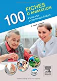 100 fiches d'animation pour les personnes âgées