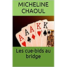 Les cue-bids au bridge