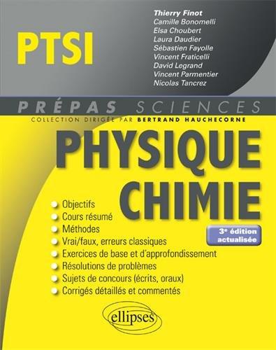 Physique-Chimie PTSI - 3e édition actualisée par Thierry Finot